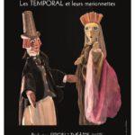 HAUT LES BRAS ! Les TEMPORAL et leurs marionnettes
